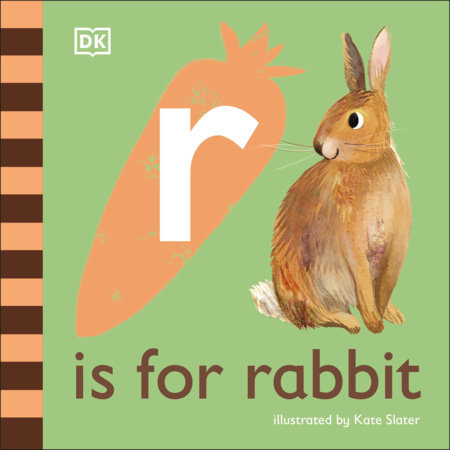 R is for Rabbit by DK