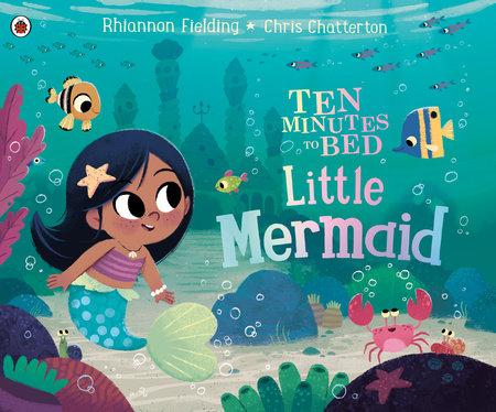 Little Mermaid by Rhiannon Fielding; Illustrated by Chris Chatterton
