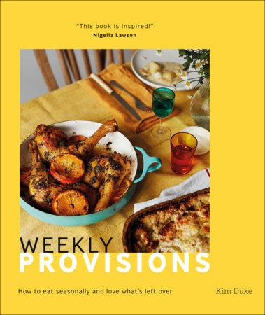 Weekly Provisions by Kim Duke