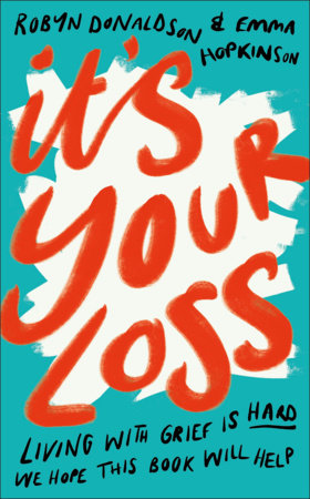 It's Your Loss by Emma Hopkinson and Robyn Donaldson