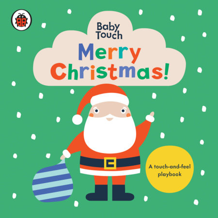 Merry Christmas!: A Touch-and-Feel Playbook by Ladybird