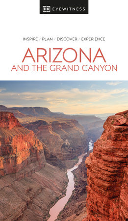 Eyewitness Arizona and the Grand Canyon by DK Eyewitness