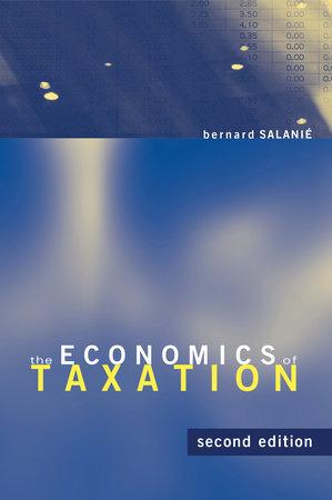 The Economics of Taxation, second edition by Bernard Salanie