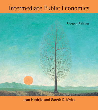 Intermediate Public Economics, second edition by Jean Hindriks and Gareth D. Myles