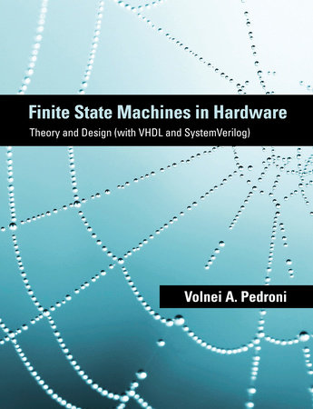 Finite State Machines in Hardware by Volnei A. Pedroni
