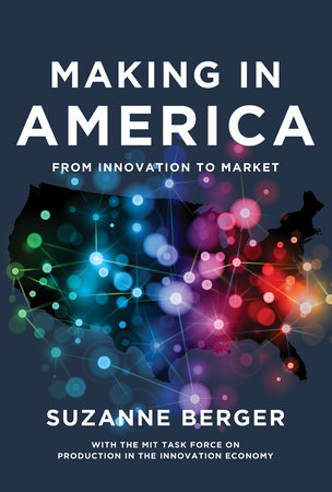 Making in America by Suzanne Berger