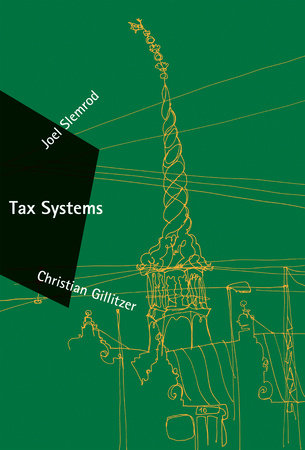 Tax Systems by Joel Slemrod and Christian Gillitzer