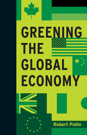 Greening the Global Economy by Robert Pollin