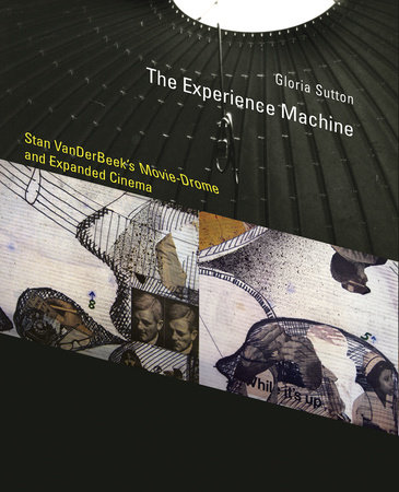 The Experience Machine by Gloria Sutton
