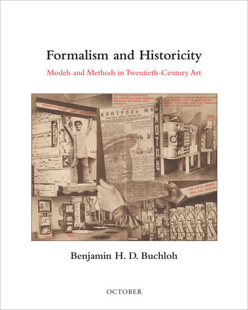 Formalism and Historicity by Benjamin H. D. Buchloh