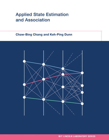 Applied State Estimation and Association by Chaw-Bing Chang and Keh-Ping Dunn