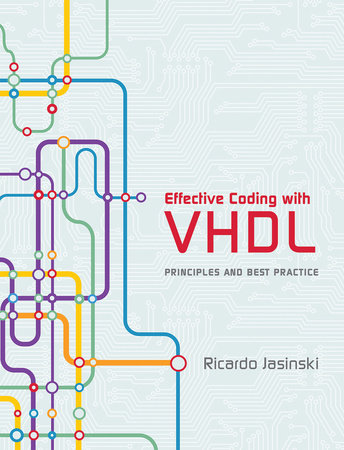 Effective Coding with VHDL by Ricardo Jasinski