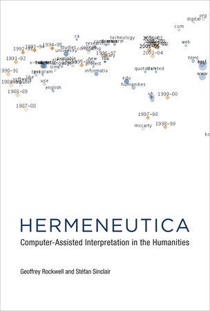 Hermeneutica by Geoffrey Rockwell and Stefan Sinclair