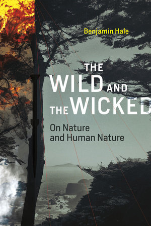 The Wild and the Wicked by Benjamin Hale