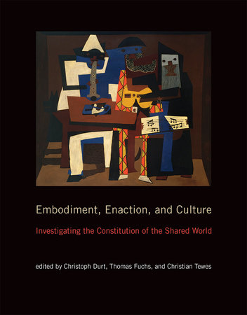 Embodiment, Enaction, and Culture by