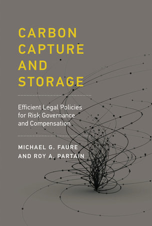 Carbon Capture and Storage by Michael Gebert Faure and Roy A. Partain
