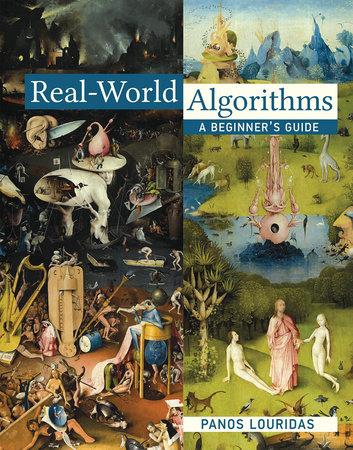Real-World Algorithms by Panos Louridas
