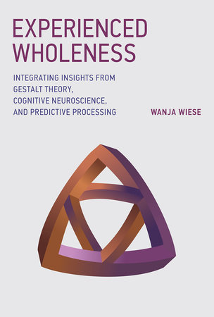 Experienced Wholeness by Wanja Wiese