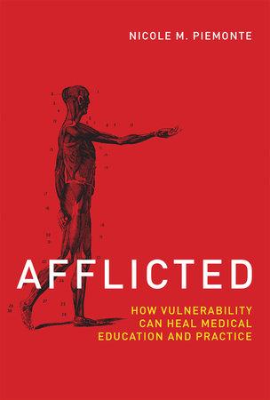 Afflicted by Nicole M. Piemonte