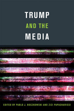 Trump and the Media by