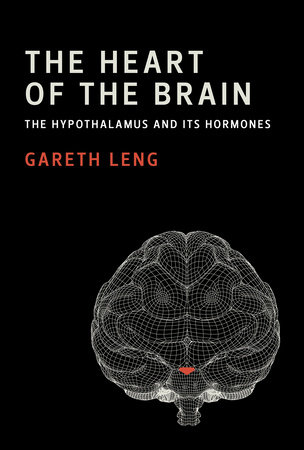 The Heart of the Brain by Gareth Leng