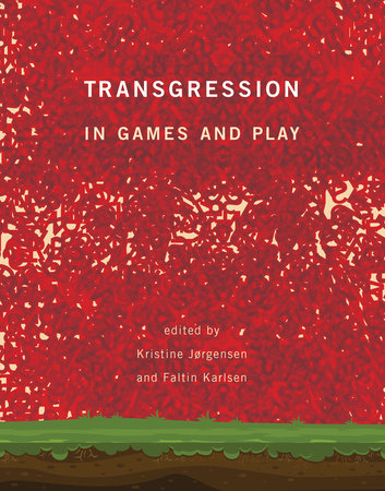 Transgression in Games and Play by