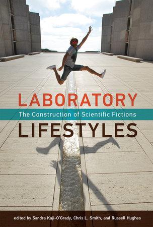 Laboratory Lifestyles by