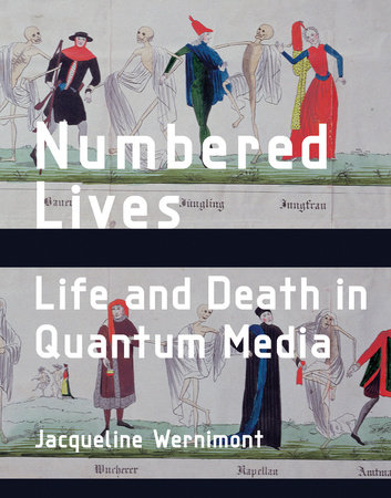 Numbered Lives by Jacqueline Wernimont