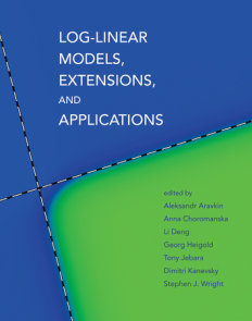 Log-Linear Models, Extensions, and Applications