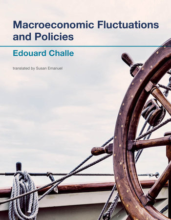 Macroeconomic Fluctuations and Policies by Edouard Challe