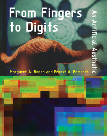 From Fingers to Digits by Margaret A. Boden and Ernest A. Edmonds