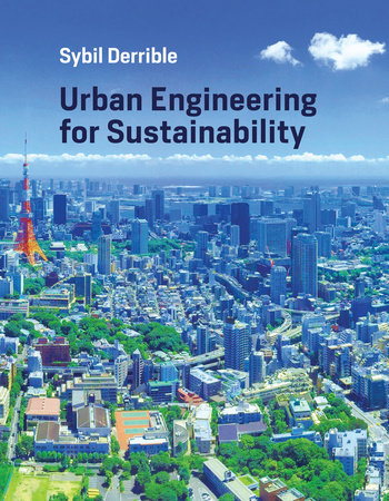 Urban Engineering for Sustainability by Sybil Derrible