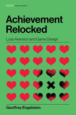 Achievement Relocked by Geoffrey Engelstein