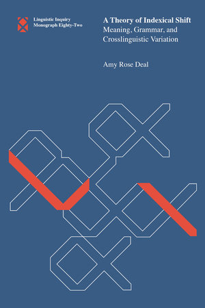 A Theory of Indexical Shift by Amy Rose Deal