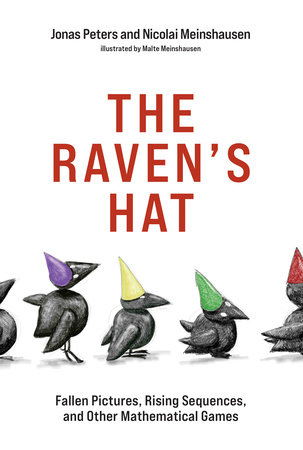 The Raven's Hat by Jonas Peters and Nicolai Meinshausen