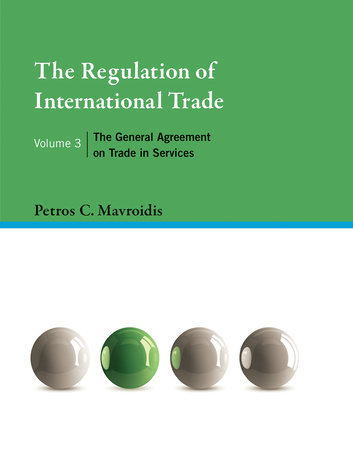 The Regulation of International Trade, Volume 3