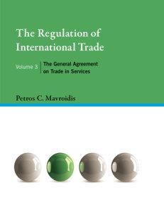 The Regulation of International Trade, Volume 3