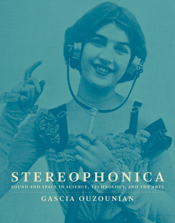 Stereophonica by Gascia Ouzounian