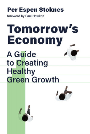Tomorrow's Economy by Per Espen Stoknes
