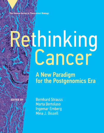 Rethinking Cancer by