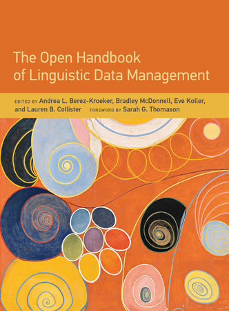 The Open Handbook of Linguistic Data Management by