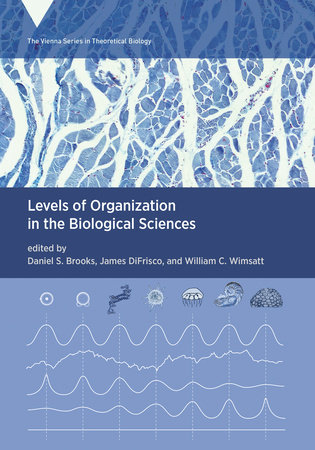 Levels of Organization in the Biological Sciences by