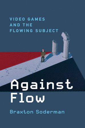 Against Flow by Braxton Soderman