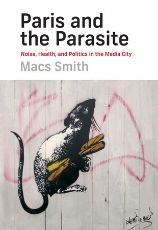 Paris and the Parasite by Macs Smith
