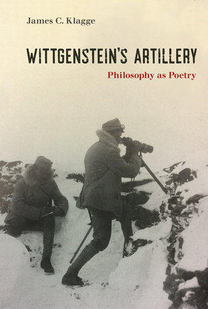 Wittgenstein's Artillery by James C. Klagge