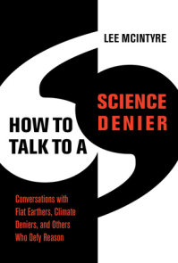 How to Talk to a Science Denier