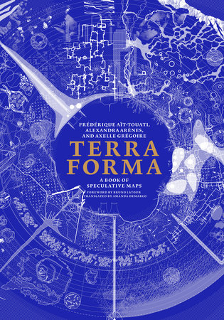 Terra Forma by Frederique Ait-Touati, Alexandra Arenes and Axelle Gregoire
