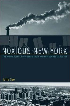 Noxious New York by Julie Sze