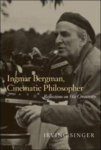 Ingmar Bergman, Cinematic Philosopher