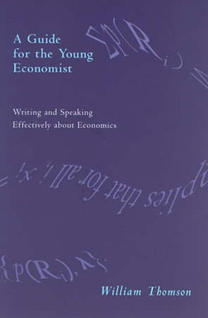 A Guide for the Young Economist by William Thomson